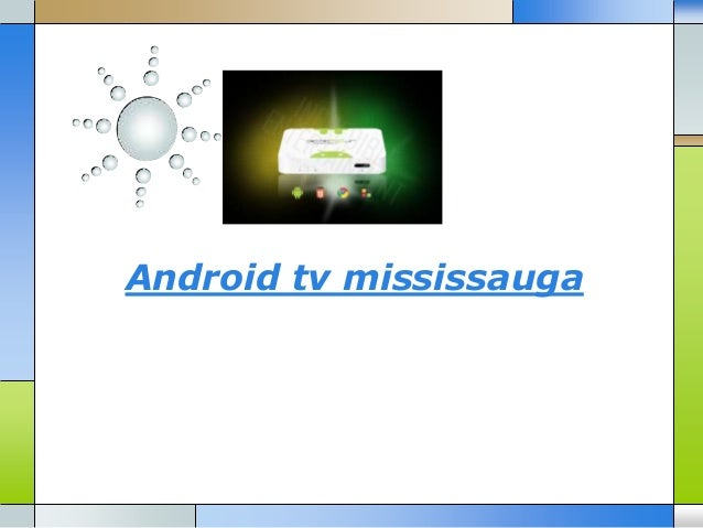 Android tv mississauga
