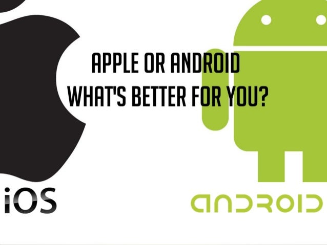 Android vs ios are you confused toneelgroepblik Image collections