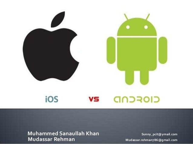 Muhammed Sanaullah Khan Sunny_pcit@ymail.com Mudassar Rehman Mudassar.rehman786@gmail.com