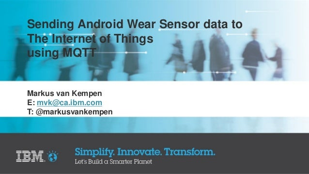 Sending Android Wear Sensor data to The Internet of Things