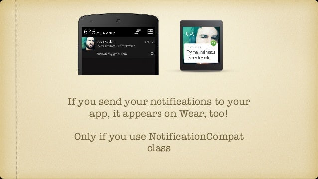 Make Your Existing App Android Wear Compatible