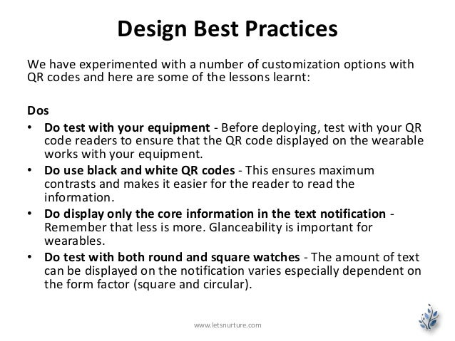 Design Best Practices We have experimented with a number of customization options with QR codes and here are some of the l...
