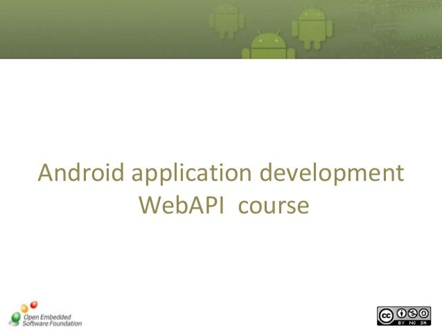 Android application development WebAPI course