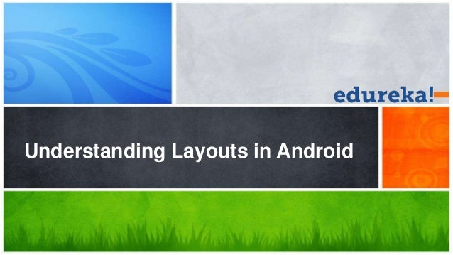 Understanding Layouts in Android