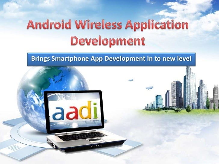 Brings Smartphone App Development in to new level