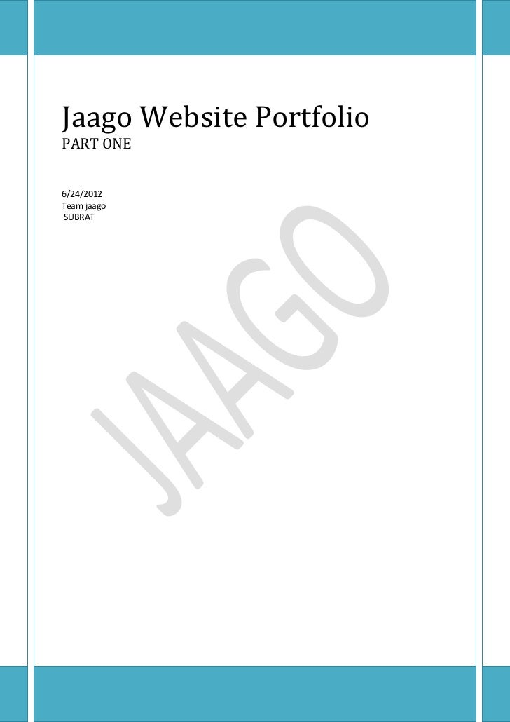 Jaago Website PortfolioPART ONE6/24/2012Team jaagoSUBRAT