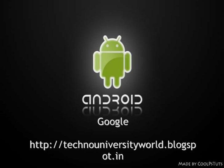 Googlehttp://technouniversityworld.blogsp              ot.in
