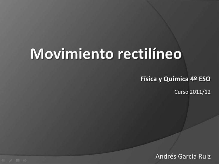 Física y Química 4º ESO           Curso 2011/12    Andrés García Ruiz