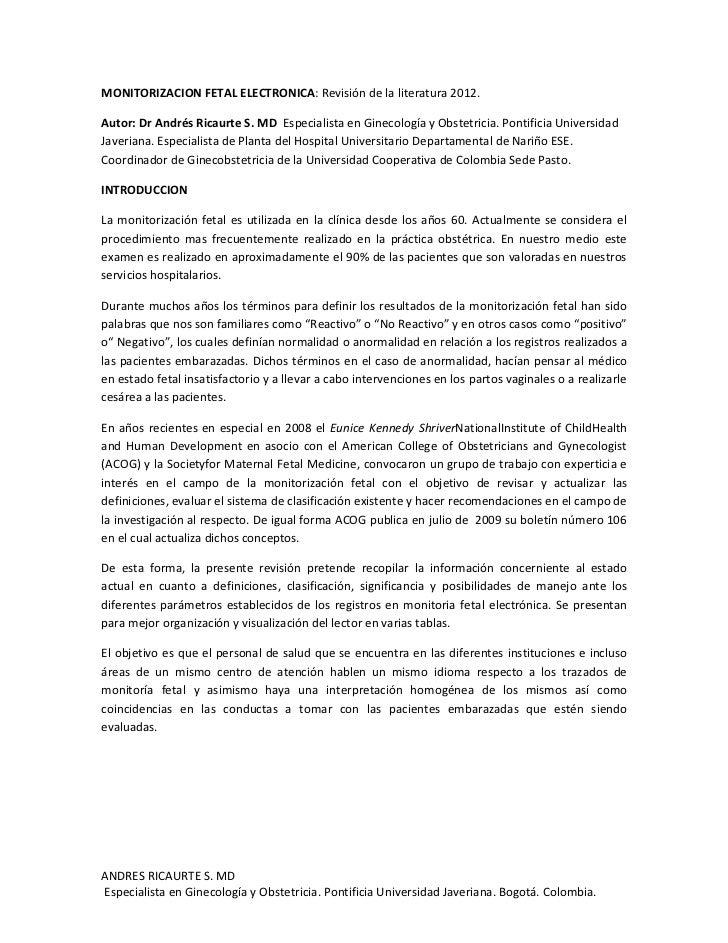 MONITORIZACION FETAL ELECTRONICA: Revisión de la literatura 2012.Autor: Dr Andrés Ricaurte S. MD Especialista en Ginecolog...