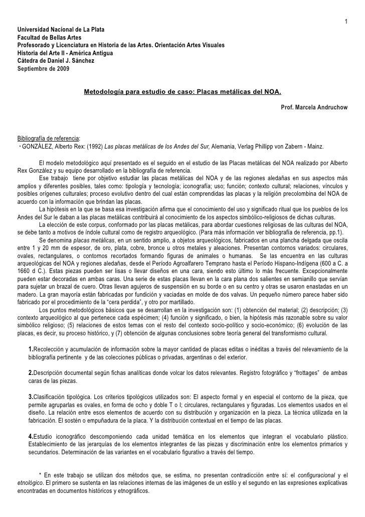 1 Universidad Nacional de La Plata Facultad de Bellas Artes Profesorado y Licenciatura en Historia de las Artes. Orientaci...