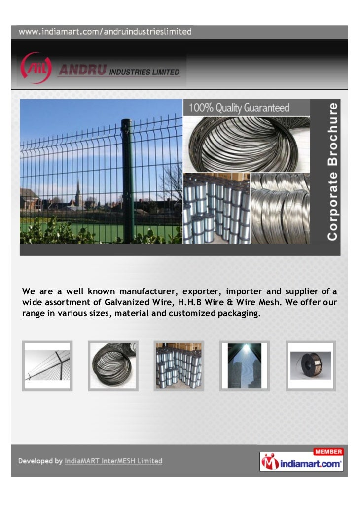 We are a well known manufacturer, exporter, importer and supplier of awide assortment of Galvanized Wire, H.H.B Wire & Wir...
