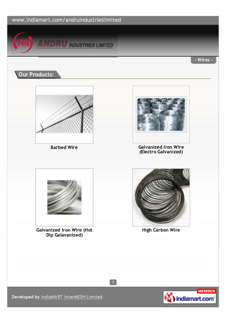 - Wires -Our Products:            Barbed Wire           Galvanized Iron Wire                                  (Electro Gal...