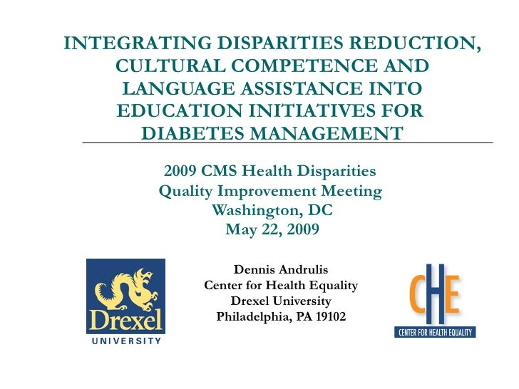 INTEGRATING DISPARITIES REDUCTION, CULTURAL COMPETENCE AND LANGUAGE ASSISTANCE INTO EDUCATION INITIATIVES FOR  DIABETES MA...