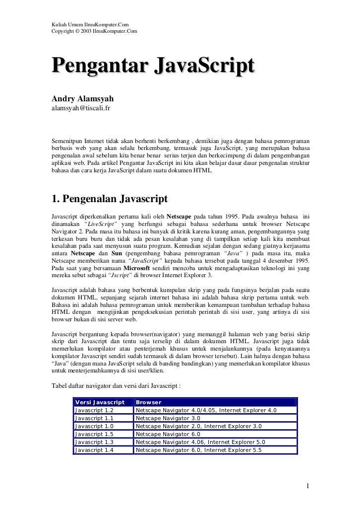 Kuliah Umum IlmuKomputer.ComCopyright © 2003 IlmuKomputer.ComPengantar JavaScriptAndry Alamsyahalamsyah@tiscali.frSemenitp...