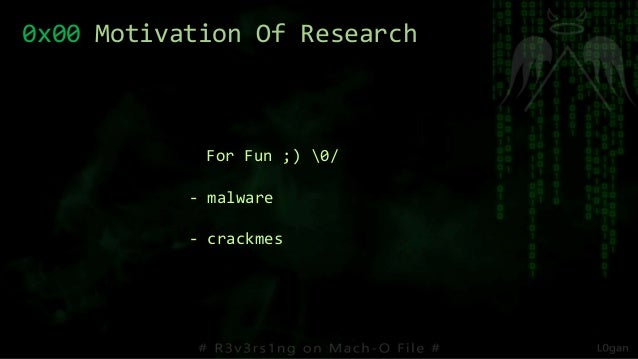 0x00 Motivation Of Research For Fun ;) 0/ - malware - crackmes