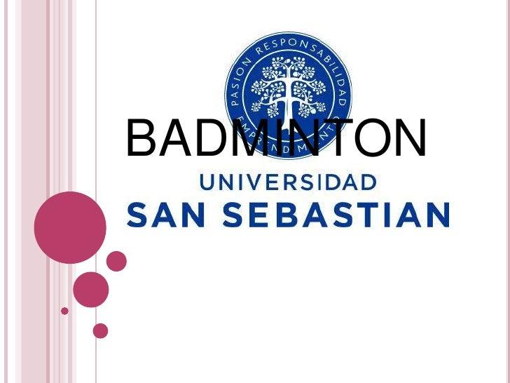 BADMINTON<br />