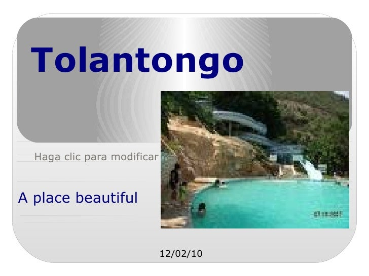 Tolantongo A place beautiful