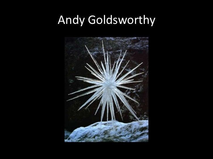 Andy Goldsworthy<br />
