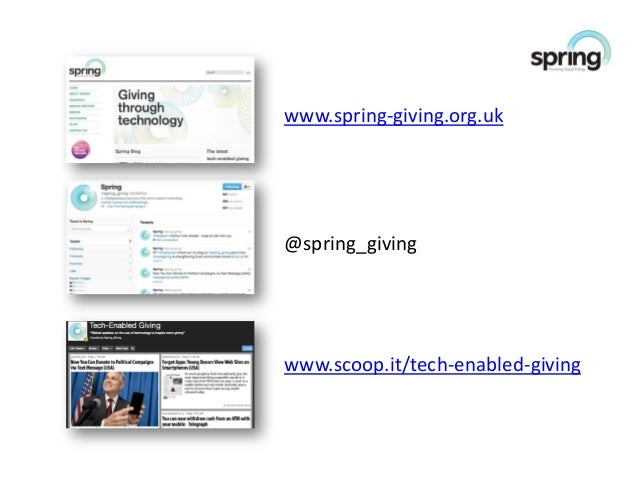 www.spring-giving.org.uk@spring_givingwww.scoop.it/tech-enabled-giving