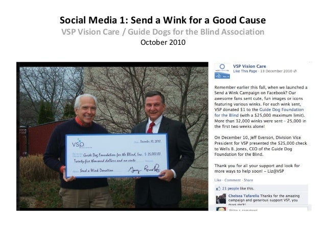 Social Media 1: Send a Wink for a Good CauseVSP Vision Care / Guide Dogs for the Blind Association                    Octo...