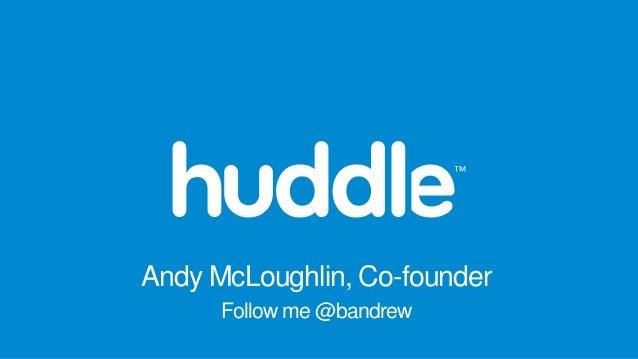 Andy McLoughlin, Co-founder Follow me @bandrew