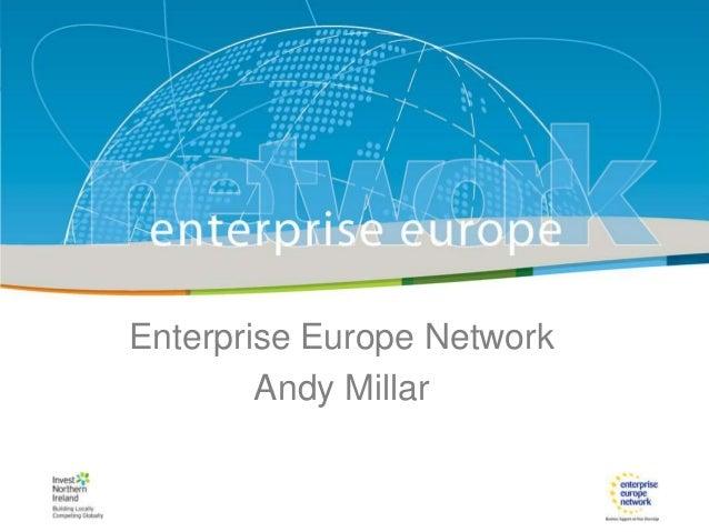 IRT Teams | 08 ‹#› EnterpriseTitle of the presentationNetwork Europe| SeptDate||‹#›  Enterprise Europe Network Andy Millar