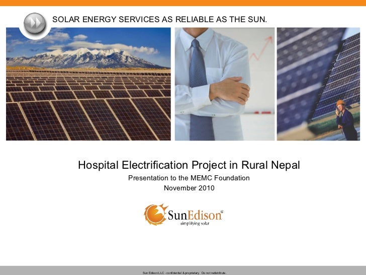 Hospital Electrification Project in Rural Nepal Presentation to the MEMC Foundation November 2010