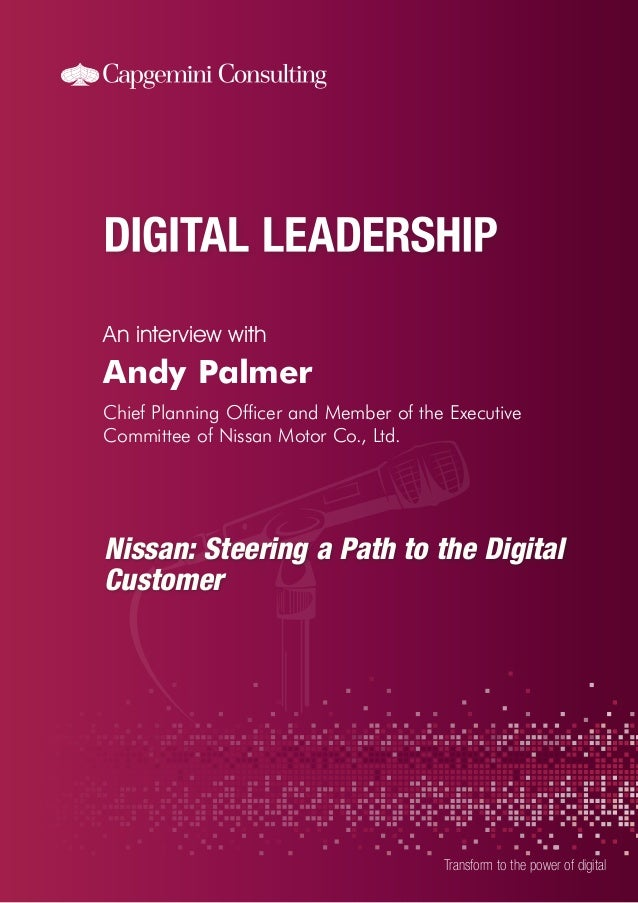 An interview with  Transform to the power of digital  Andy Palmer  Chief Planning Officer and Member of the Executive  Com...