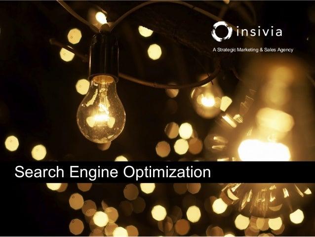 A Strategic Marketing & Sales AgencySearch Engine Optimization