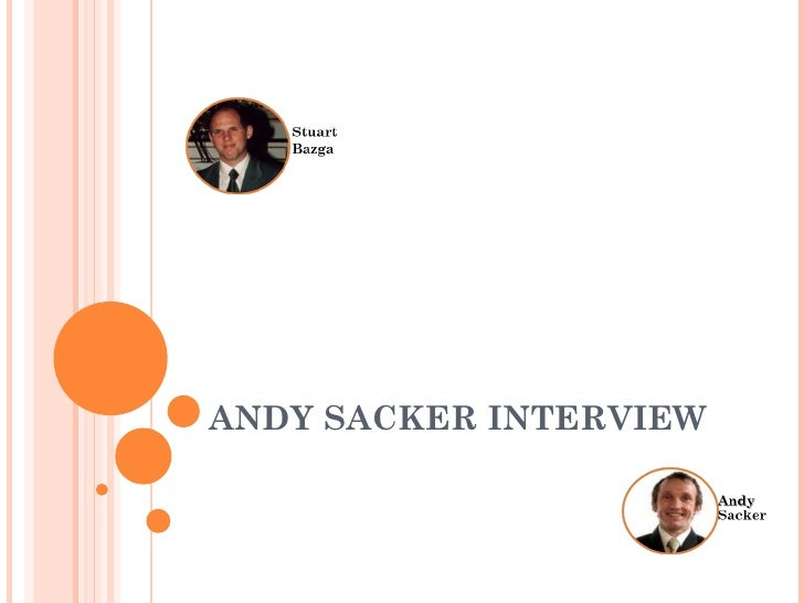 ANDY SACKER INTERVIEW