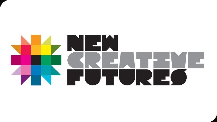 NewCreativeFutures      A year long programme of activity                 and support •   Information, access & support fo...
