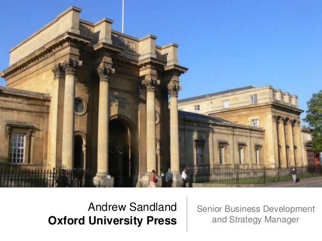 Andrew Sandland Oxford University Press Senior Business Development and Strategy Manager