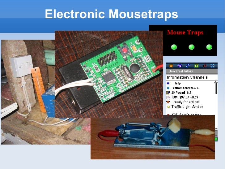 Electronic Mousetraps