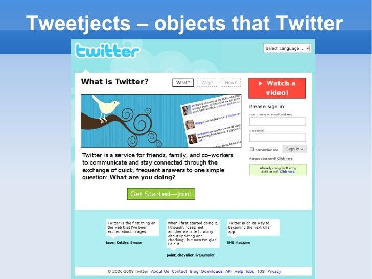 Tweetjects – objects that Twitter