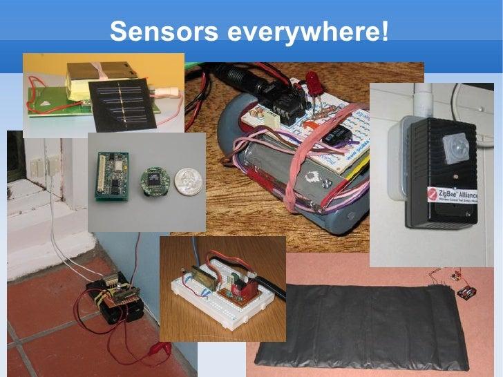 Sensors everywhere!