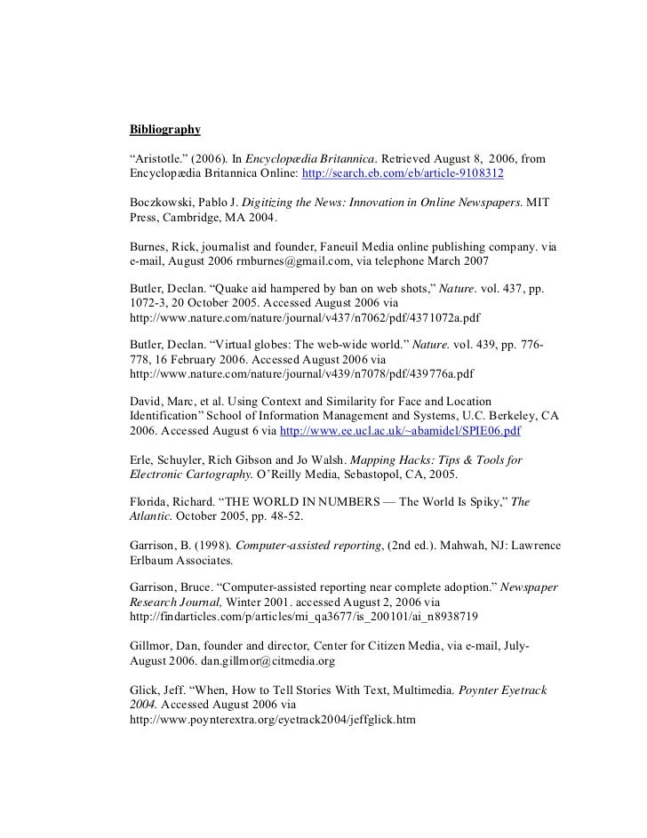 """Bibliography""""Aristotle."""" (2006). In Encyclopædia Britannica. Retrieved August 8, 2006, fromEncyclopædia Britannica Online:..."""