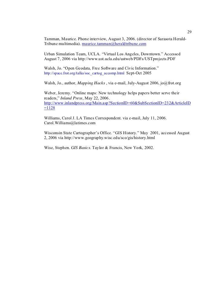 29Tamman, Maurice. Phone interview, August 3, 2006. (director of Sarasota Herald-Tribune multimedia). maurice.tamman@heral...