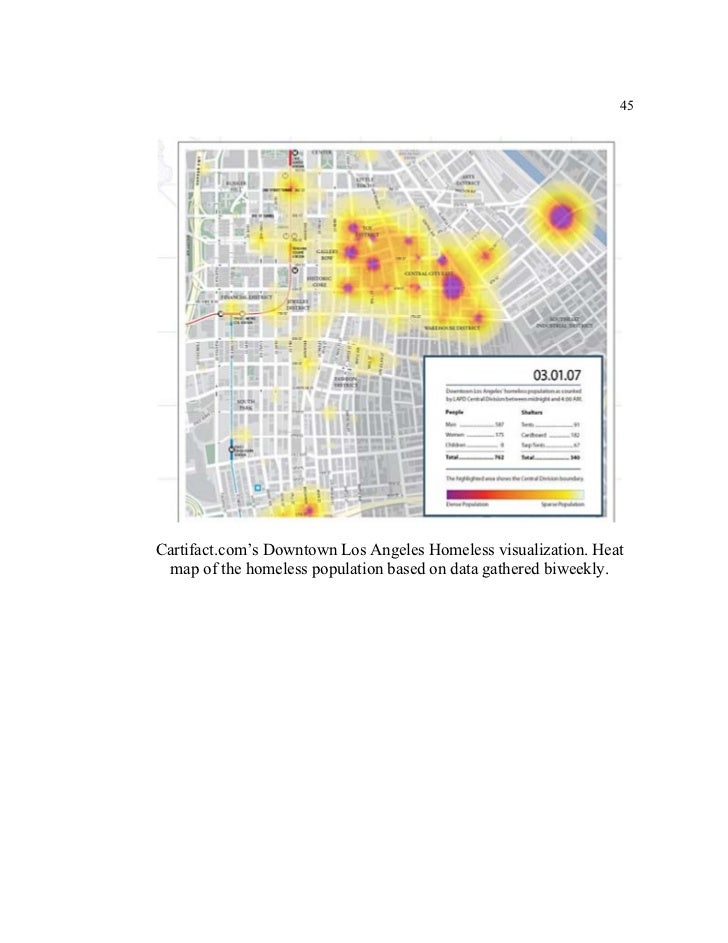 45Cartifact.com's Downtown Los Angeles Homeless visualization. Heat map of the homeless population based on data gathered ...