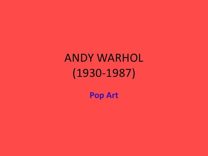 ANDY WARHOL(1930-1987)<br />Pop Art<br />