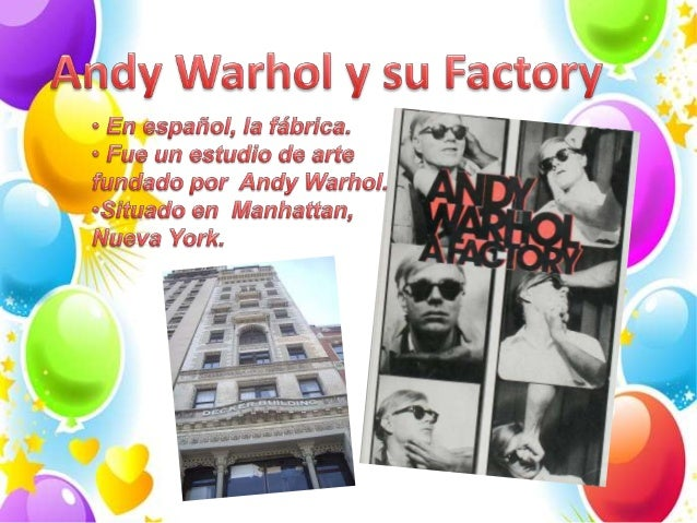 Andy warhol   the factory
