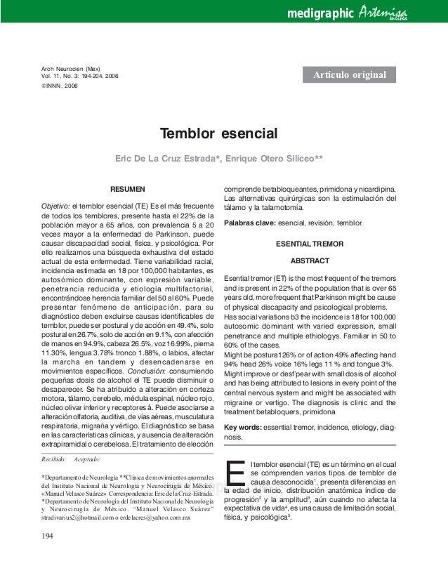194 Temblor esencial Arch Neurocien (Mex) Vol 11, No. 3: 194-204, 2006 medigraphic.com Temblor esencial Eric De La Cruz Es...