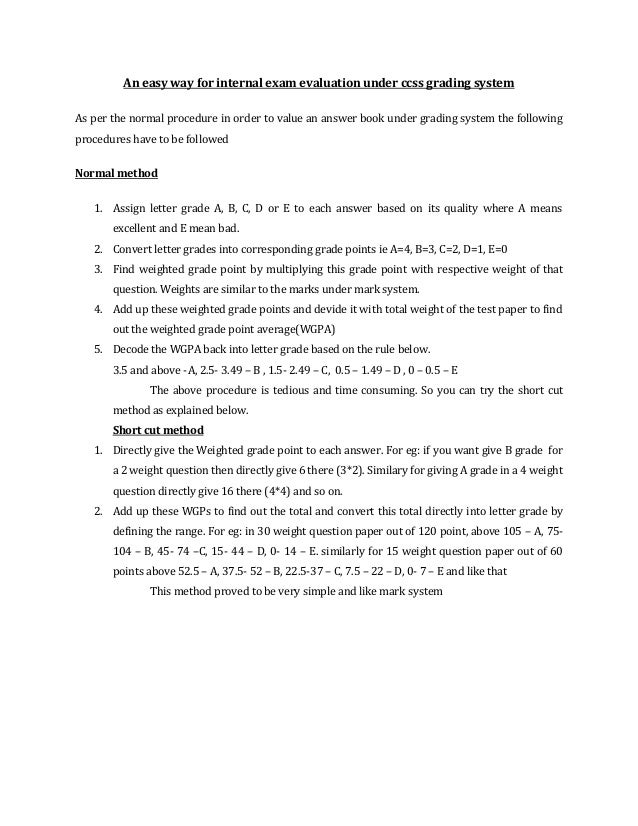 An easy way for internal exam evaluation under ccss grading systemAs per the normal procedure in order to value an answer ...