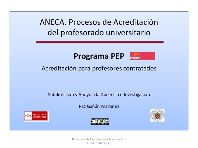 ANECA. Procesos de Acreditación del profesorado universitario Programa PEP Acreditación para profesores contratados Subdir...