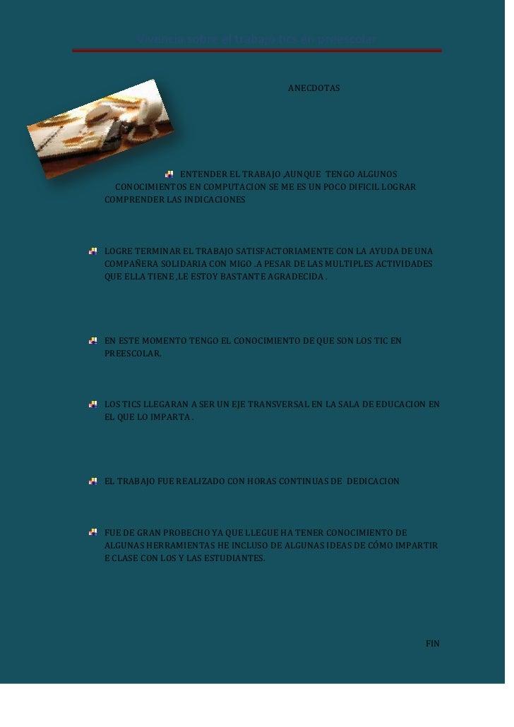 Vivencia sobre el trabajo tics en preescolar                                     ANECDOTAS              ENTENDER EL TRABAJ...