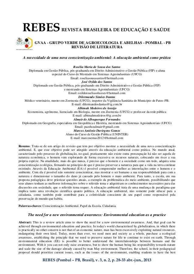 REBES (Pombal – PB, Brasil), v. 3, n. 2, p. 28-33 abr.-jun., 2013 REBESREVISTA BRASILEIRA DE EDUCAÇÃO E SAÚDE GVAA - GRUPO...