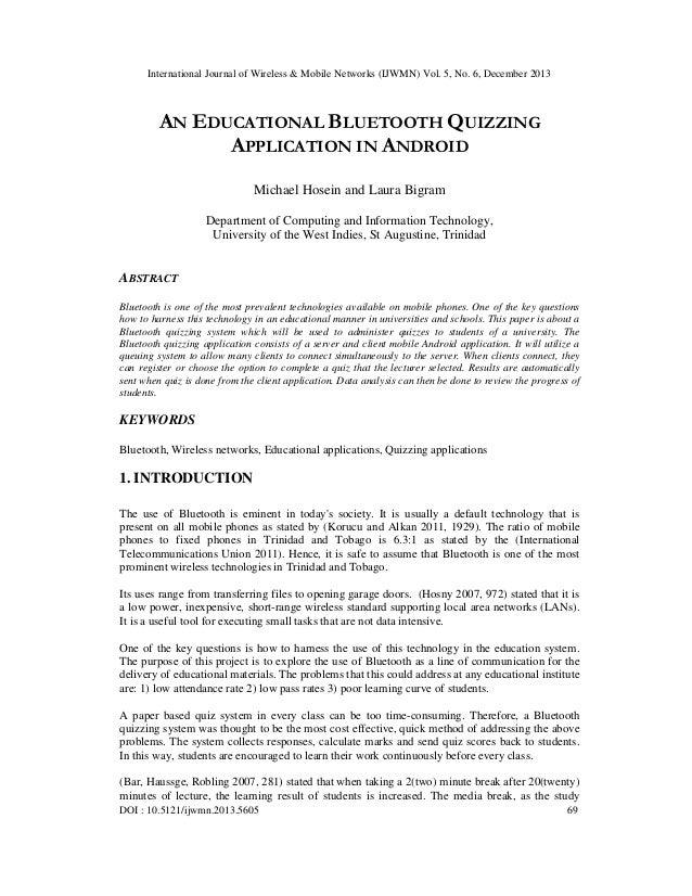 International Journal of Wireless & Mobile Networks (IJWMN) Vol. 5, No. 6, December 2013  AN EDUCATIONAL BLUETOOTH QUIZZIN...