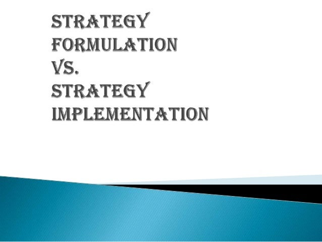  Strategic management  Strategic management process  Strategy formulation  Strategy implementation  Interdependence o...