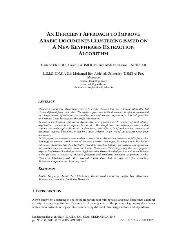 AN EFFICIENT APPROACH TO IMPROVE ARABIC DOCUMENTS CLUSTERING BASED ON A NEW KEYPHRASES EXTRACTION ALGORITHM Hanane FROUD ,...