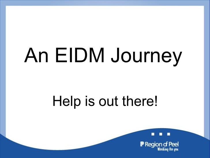 An EIDM Journey Help is out there!