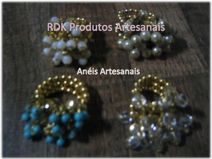 RDK Produtos Artesanais<br />Anéis Artesanais <br />